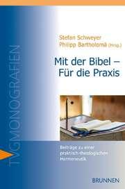 Mit der Bibel - Für die Praxis