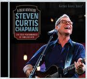A Great Adventure: The Best of Steven Curtis Chapman