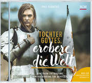 MP3-CD: Tochter Gottes, erobere die Welt - Hörbuch (MP3)