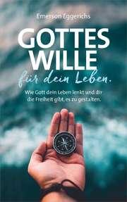 Gottes Wille für dein Leben