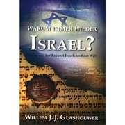 Warum immer wieder Israel?
