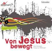 CD: Von Jesus bewegt - Christival Bremen 2008