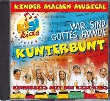 CD: Wir sind Gottes Familie Kunterbunt