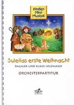 Orchesterpartitur: Suleilas erste Weihnacht