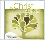 Mission Worship: In Christ Alone