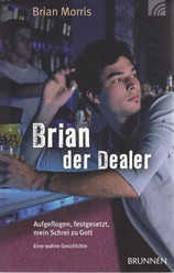 Brian der Dealer