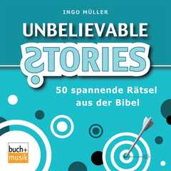 Unbelievable Stories