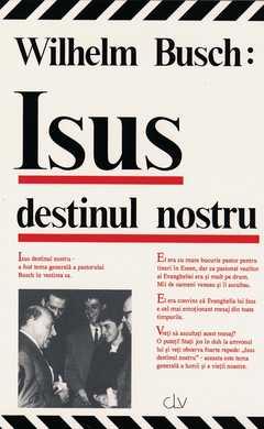 Jesus unser Schicksal - rumänisch