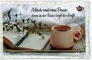 Tee-Postkarte - Mach mal eine Pause