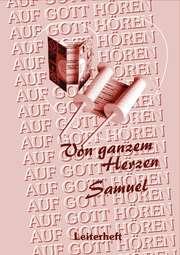 Samuel, von ganzem Herzen - Leiterheft