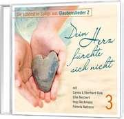 CD: Dein Herz fürchte sich nicht