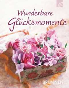 Wunderbare Glücksmomente - Miniaturbuch