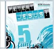 CD: Feiert Jesus! 5