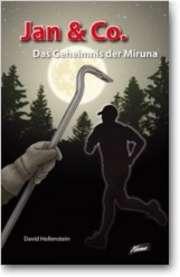 Jan & Co. - Das Geheimnis der Miruna (2)
