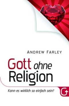 Gott ohne Religion