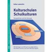 Kulturschulen - Schulkulturen