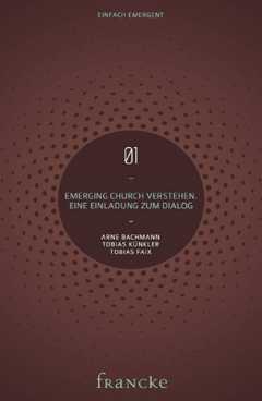 Emerging Church verstehen