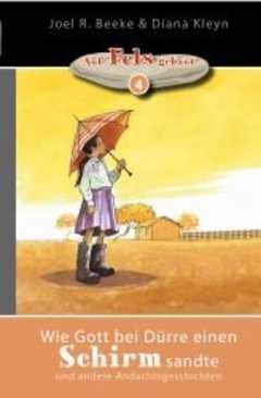 Wie Gott bei Dürre einen Schirm sandte (4)