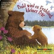 CD: Bald wird es Frühling, kleiner Bär