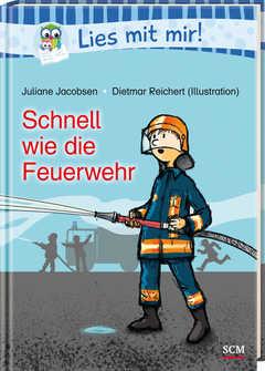 Schnell wie die Feuerwehr