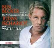 Ben Becker spricht Die Verteidigungsrede des Judas Ischariot- Hörbuch