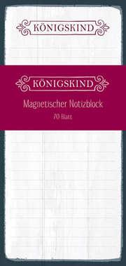Königskind - Magnetischer Notizblock