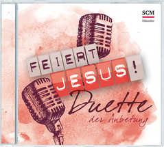 Feiert Jesus! Duette der Anbetung