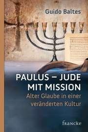 Paulus - Jude mit Mission
