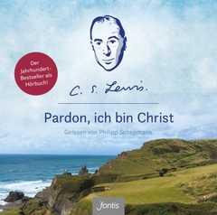 MP3-CD: Pardon, ich bin Christ - MP3-Hörbuch