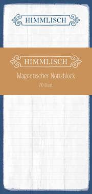 Himmlisch - Magnetischer Notizblock