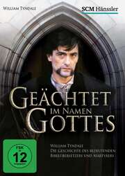 DVD: Geächtet im Namen Gottes - William Tyndale