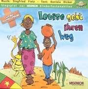Louise geht ihren Weg