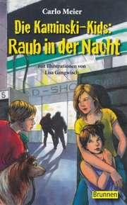 Die Kaminski-Kids: Raub in der Nacht (Taschenbuch)
