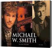 3-CD: Triple Feature: Michael W. Smith
